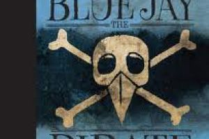 Cover art for The High Skies Adventures of Blue Jay The Pirate